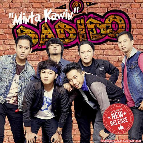 Lirik Lagu Dadido - Minta Kawin