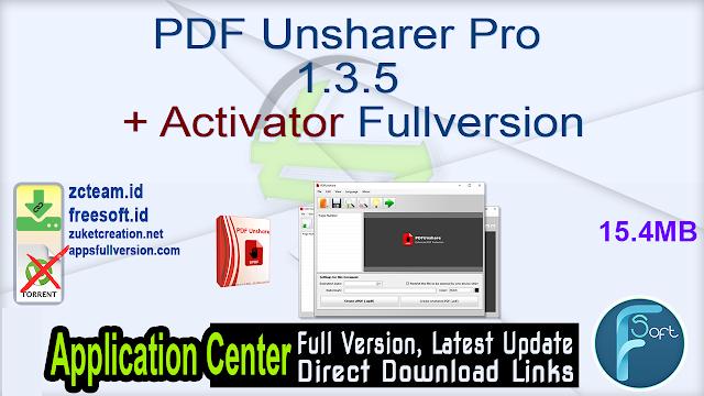 PDF Unsharer Pro 1.3.5 + Activator Fullversion