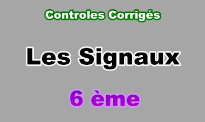 Controles Corrigés de signaux 6eme en PDF
