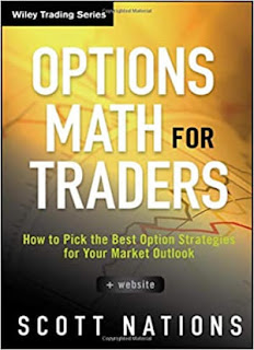 Options Math for Traders, + Website: How To Pick the Best Option Strategies
