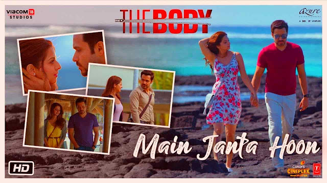 MAIN JANTA HOON SONG LYRICS | THE BODY