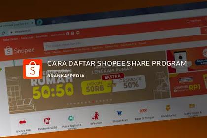 Cara Daftar Shopee Share Program | Dapatkan Komisi Hingga 1 Juta per Bulan