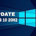 Update Windows 10 20H2 Dengan Mudah Dan Cepat