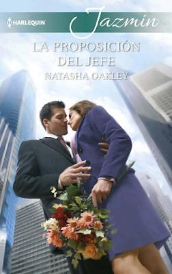 Natasha Oakley - La Proposición Del Jefe