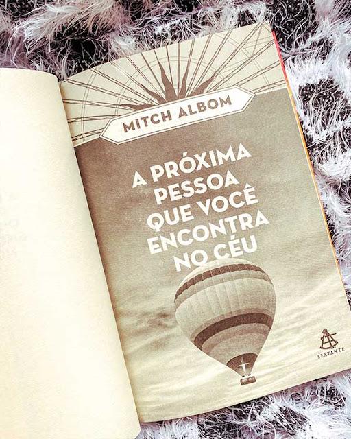 A próxima pessoa que você encontra no céu - Mitch Albom