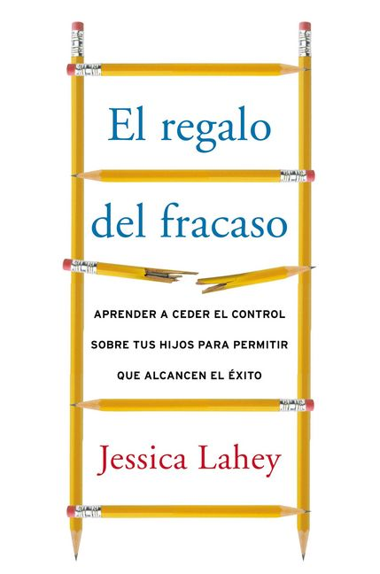 #ElRegaloDelFracaso #JessicaLahey