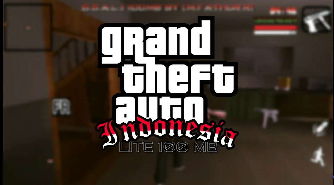 GTA SA Lite Indonesia Support All OS 100Mb Full Mod Offline