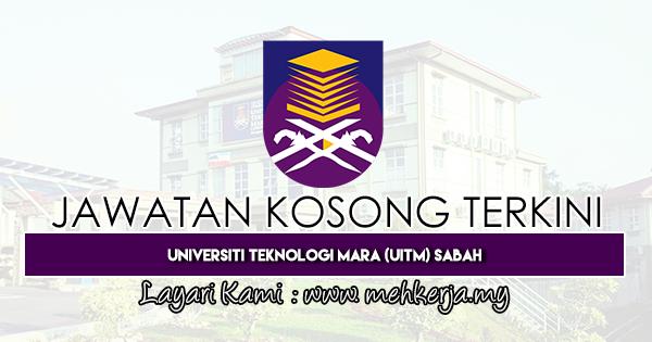 Jawatan Kosong Terkini 2019 di Universiti Teknologi MARA Sabah