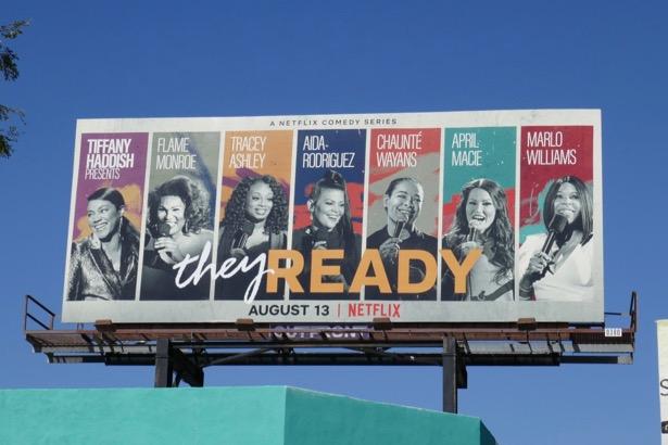 They Ready Netflix standup billboard