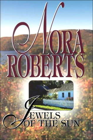Jewels of the Sun (Thorndike Core) by Nora Roberts