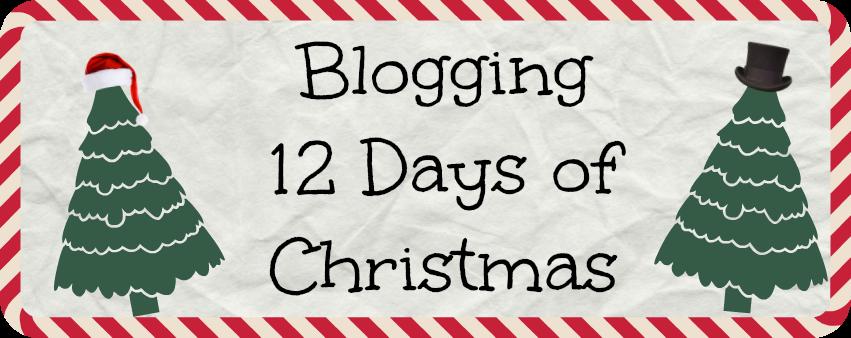 12 Days of Blogging Christmas