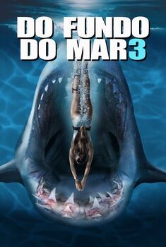 Do Fundo do Mar 3 Torrent - BluRay 720p/1080p Dual Áudio