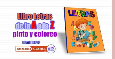 Libro Letras de la A a la Z pinto y coloreo