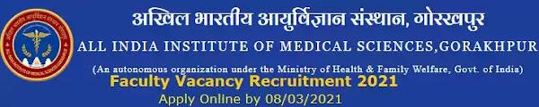 AIIMS Gorakhpur Faculty Vacancy Recruitment 2021