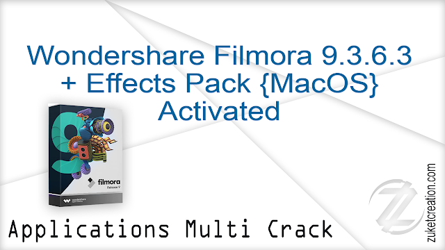 Wondershare Filmora 9.3.6.3 + Effects Pack {MacOS} Activated