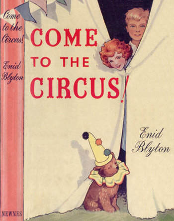Come to the circus Enid Blyton