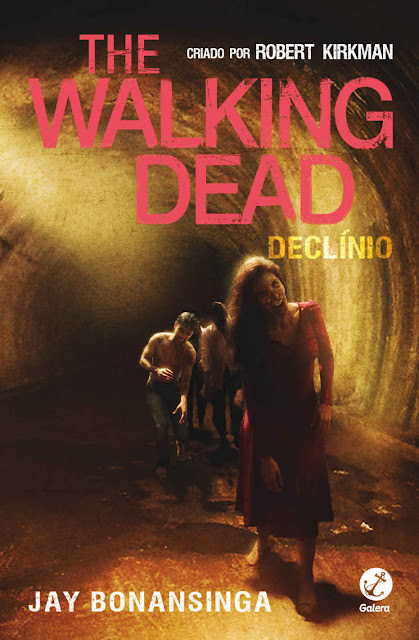 Declínio - The Walking Dead - Robert Kirkman, Jay Bonansinga