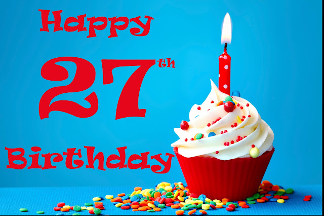 The best Happy 27th Birthday Images and Pictures for Men,For women, For Sisters, Facebook, Friends, Brothers and Family. Loving and funny birthday 27th images