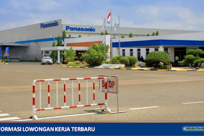 Lowongan Kerja PT. Panasonic Gobel Indonesia ( Perusahaan Manufaktur Elektronik )