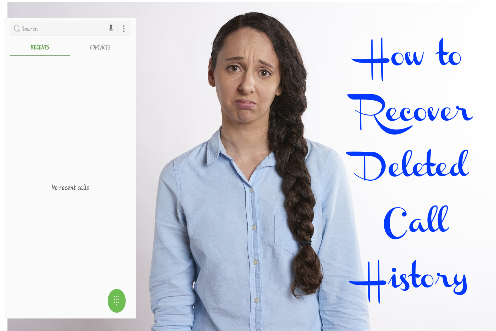 How to Recover Deleted Call History