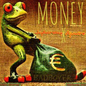 Jayboirosay_Ft_AjuWire_Money
