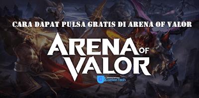Cara Dapat Pulsa Gratis Cuma di Arena of Valor 100% work