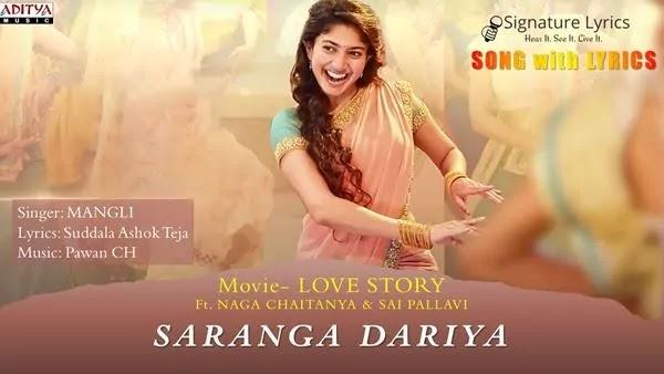 Saranga Dariya Lyrics - Love Story Songs   Mangli   Ft. Sai Pallavi