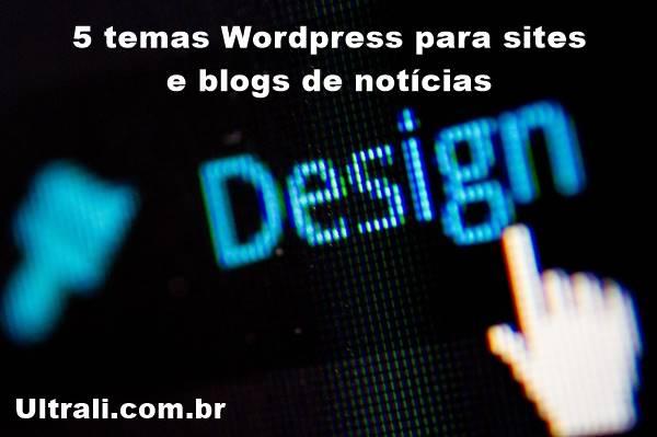 temas Wordpress para sites e blogs de notícias