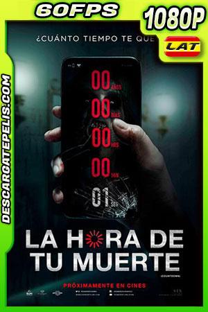La hora de tu muerte (2019) 1080p 60FPS BDrip Latino – Ingles