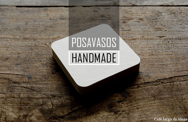 11 posavasos handmade imprescindibles