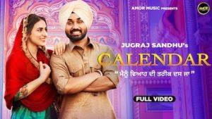 Calendar Lyrics – Jugraj Sandhu