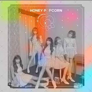 Llirik Lagu Honey Popcorn – De-aeseohsta (디에세오스타)