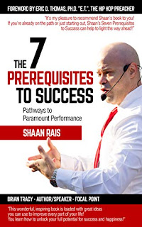 The 7 Prerequisites to Success: Pathways to Paramount Performance book promotion sites Shaan Rais