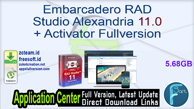 Embarcadero RAD Studio Alexandria 11.0 + Activator Fullversion