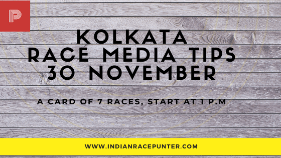 Kolkata Race Media Tips 30 November