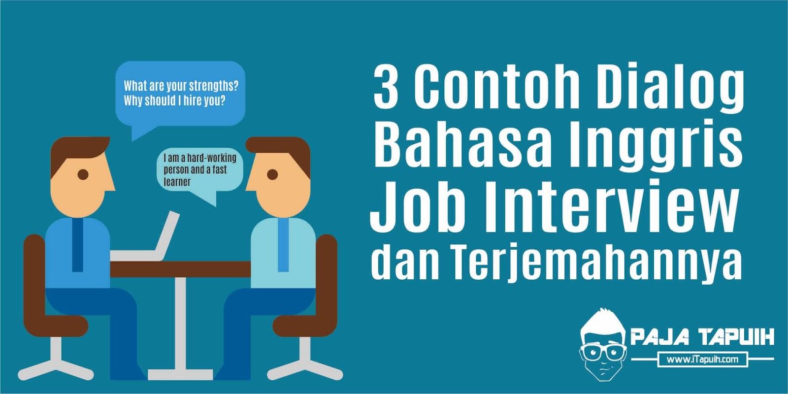 3 Contoh Dialog Bahasa Inggris Job Interview dan Terjemahannya