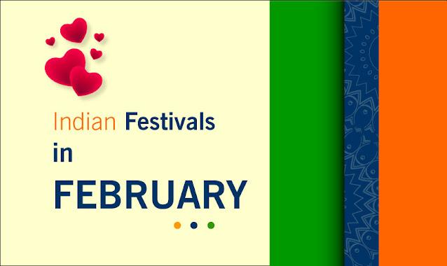 Indian Festivals in February 2021| February Festival List