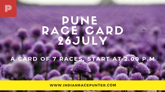 Pune Race Card 26 July,free indian horse racing tips, trackeagle,racingpulse