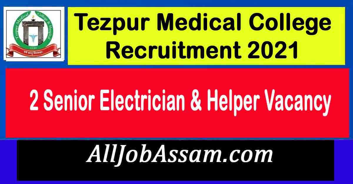 Tezpur Medical College Recruitment 2021