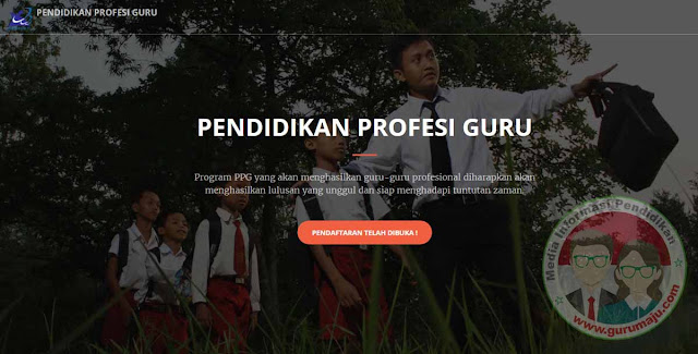 PLPG Resmi Diganti PPG (Pendidikan Profesi Guru)