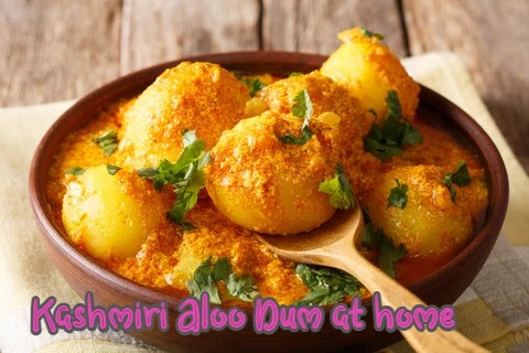 Kashmiri Aloo Dum at home delicious and easy to make