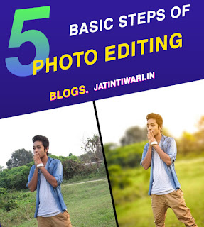 5 Basic Steps Of Photo Editing