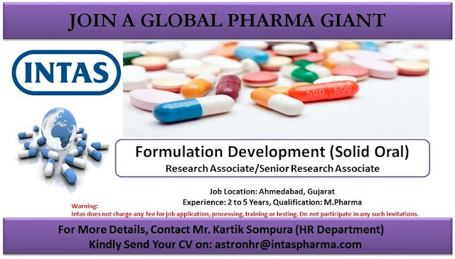 INTAS PHARMA LIMITED | Urgent Requirement for Quality Assurance/Process Development/Formulation Development | Send CV