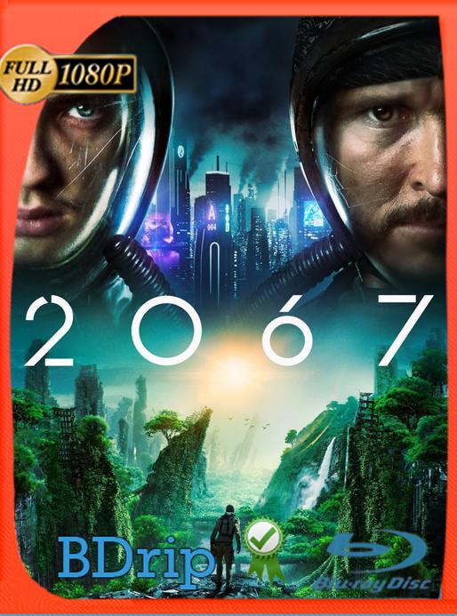 2067 (2020) BDRip [1080p] Latino [GoogleDrive] Alexander