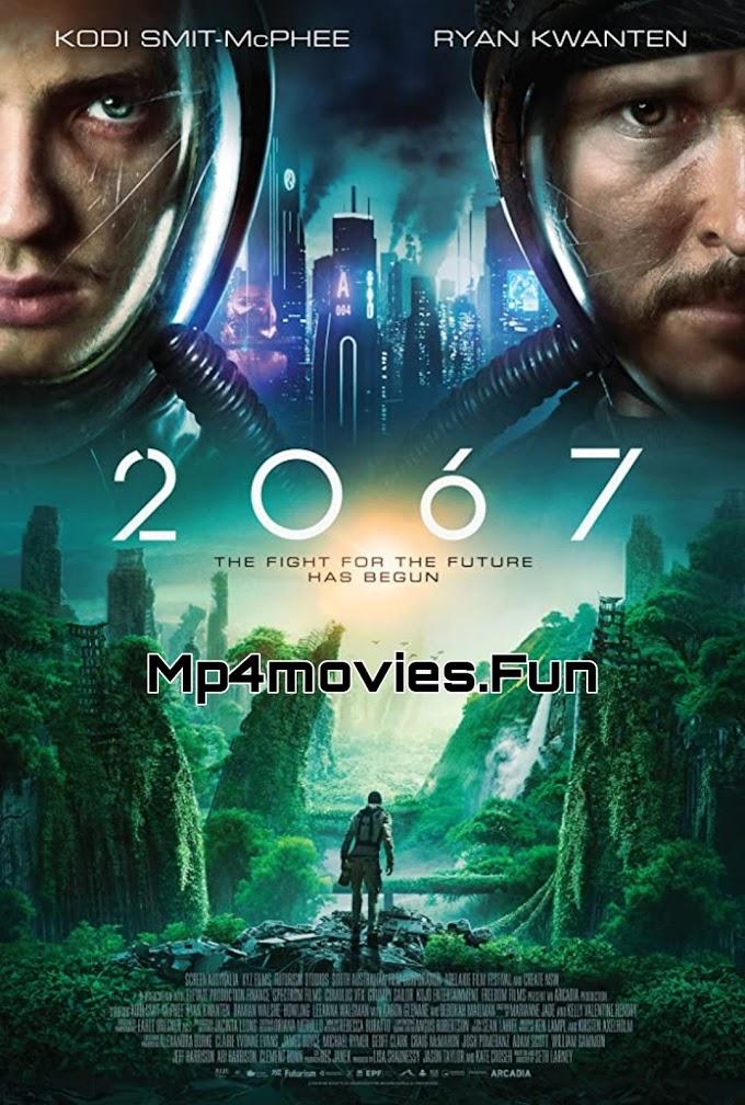 2067 (2020) Hollywood Sci-Fi Dual Audio Hindi Full HD Movie