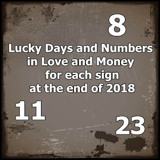 Lucky Days and Numbers in Love and Money for each sign at the end of 2018