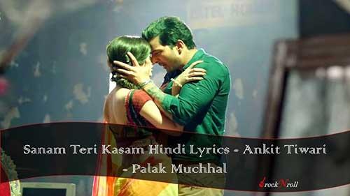 Sanam-Teri-Kasam-Hindi-Lyrics-Ankit-Tiwari-Palak-Muchhal