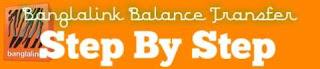 Banglalink Balance Transfer [Step By Step]