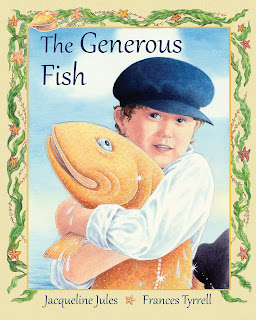 THE GENEROUS FISH by Jacwueline Jules