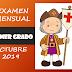 EXAMEN MENSUAL DEL MES DE OCTUBRE CORRESPONDIENTE A 1° PRIMER GRADO, en formato editable